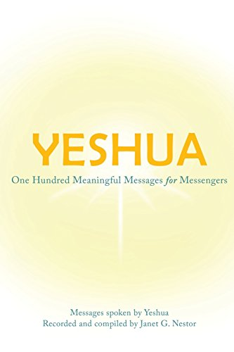 Yeshua-One-Hundred-Meaningful-Messages-for-Messengers-0