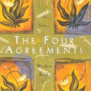 The-Four-Agreements-A-Practical-Guide-to-Personal-Freedom-A-Toltec-Wisdom-Book-0