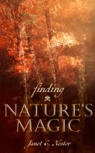 Finding Nature's Magic Book Cover